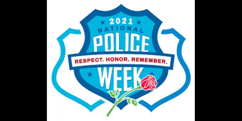 Image for Police Week May 9-15, 2021